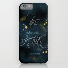 To the stars who listen... iPhone 6 Slim Case