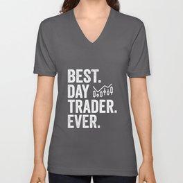 Best Day Trader Day Ever Stock Forex Trading Unisex V-Neck