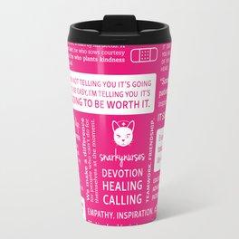 Positivity in Nursing ~ Pink Travel Mug