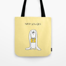 Here you go! Tote Bag