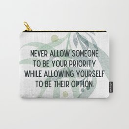Be your priority - Mark Twain Collection Carry-All Pouch