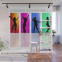 Dancing with my dolls Wall Mural
