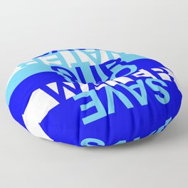 Save our Water Floor Pillow