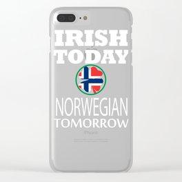 Irish Today Norwegian Tomorrow St Patrick's Day design Clear iPhone Case