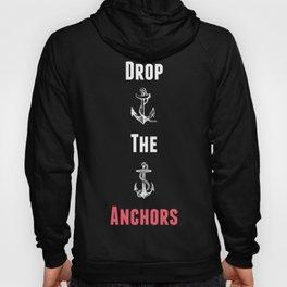 Anchor Drop for Dark Tees Hoody