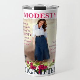 MODESTY IS DIGNIFIED Travel Mug