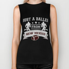 Just a Baller from New Mexico Football Player Biker Tank