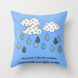 Mood weather Throw Pillow