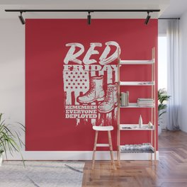 Red Friday Military Remember Deployed Wall Mural