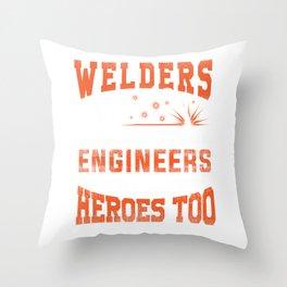 Welders, because engineers need heroes too Throw Pillow