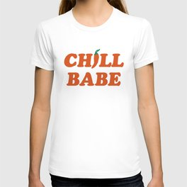 Chill Babe T-shirt