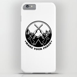 Make Your Peace iPhone Case