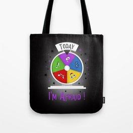 I am Afraid Tote Bag