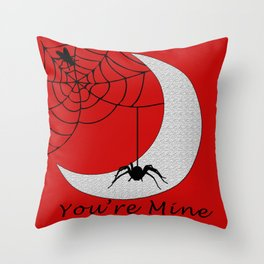 You're mine Throw Pillow