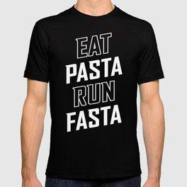 Eat Pasta Run Fasta T-shirt