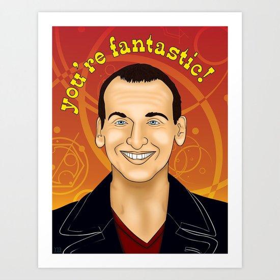Ninth Doctor - You're Fantastic! Art Print