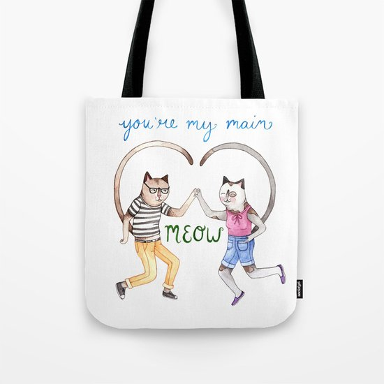 You're My Main Meow Tote Bag