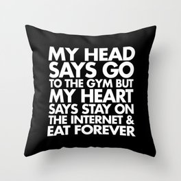 Go To The Gym Funny Quote Throw Pillow