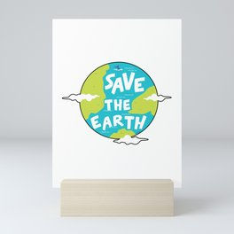Climate Change Save The Earth Environment Gift Mini Art Print