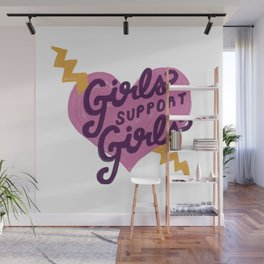 Girls Support Girls Wall Mural