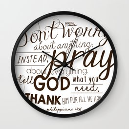 Don't Worry, Pray, and Thank God (Philippians 4:6) Wall Clock