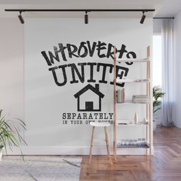 Introverts Unite! Wall Mural