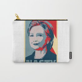 Nasty Woman - Hillary Carry-All Pouch