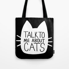 Talk to Me About Cats (white) Tote Bag