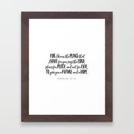 Jeremiah 29:11 - Bible Verse Framed Art Print
