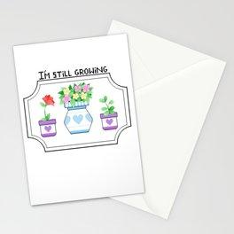 I'm Still Growing Stationery Cards
