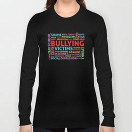 Bullying Word  T-Shirts Long Sleeve T-shirt