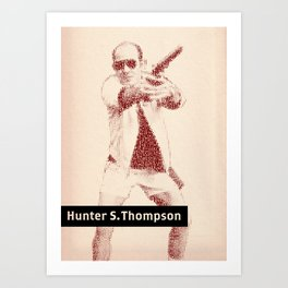 Inspired By Words — Hunter S. Thompson Art Print