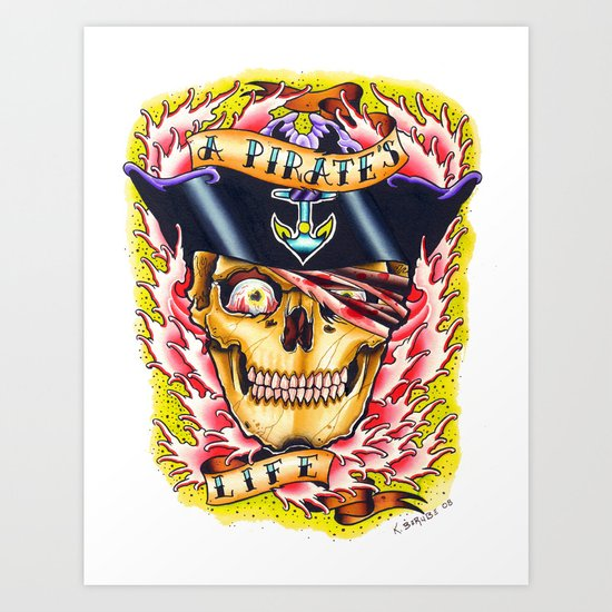 a pirate's life Art Print