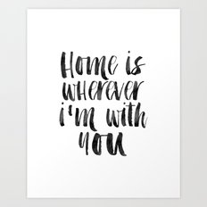 Printable Art,Home Is Wherever I'm With You,Home Decor,Home Sign,Motivational Poster,Wall Art Art Print