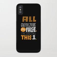 All Generalizations iPhone X Slim Case