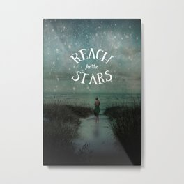 Reach for the Stars Metal Print