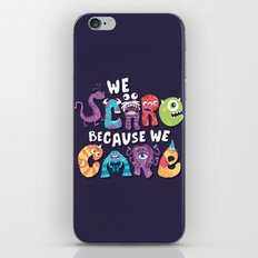 We Scare Because We Care iPhone & iPod Skin