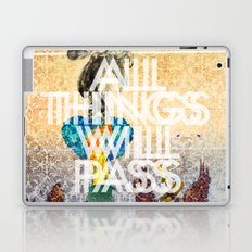 All Things Will Pass Laptop & iPad Skin