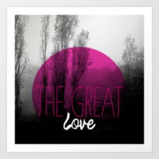 The great love - romantic photography and typography design Art Print