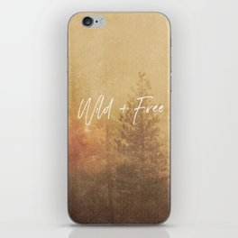 Wild And Free - Cascadia Forest iPhone Skin