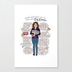 Liz Lemon Friend Dates Canvas Print
