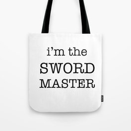 sword master Tote Bag