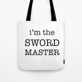 sword master Tote Bag