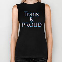 Trans and Proud (black bg) Biker Tank