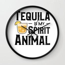 Tequila Is My Spirit Animal Wall Clock