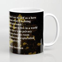 EDWARD SNOWDEN quOte Coffee Mug