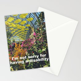 I'm not sorry for having a disability Stationery Cards