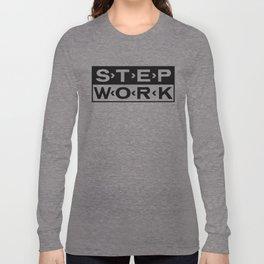 STEP WORK Long Sleeve T-shirt