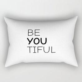 Be-you-tiful Beautiful,Be you tiful,Beyoutiful,Inspirational Rectangular Pillow