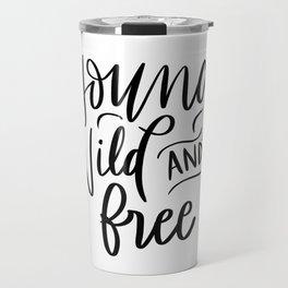 Young, Wild & Free Travel Mug